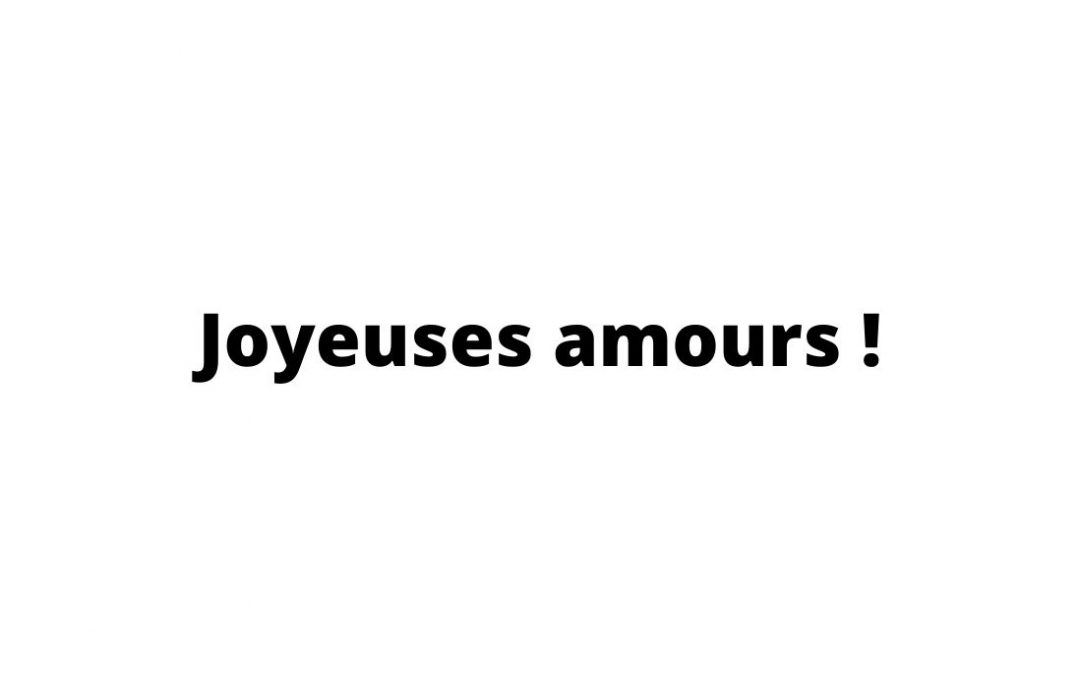 Edito : Amours modernes